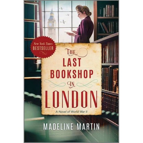 The Last Bookshop in London - by Madeline Martin (Paperback) - image 1 of 1