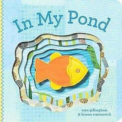 In My Pond (Board)by Sara Gillingham