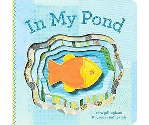 In My Pond (Board) by Sara Gillingham - image 1 of 1