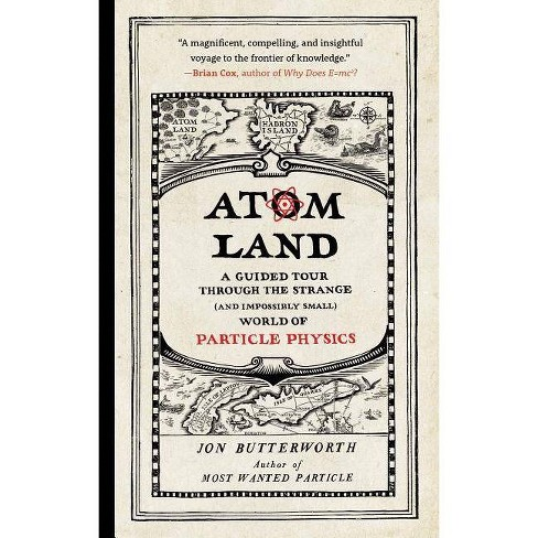 Atom Land - by  Jon Butterworth (Paperback) - image 1 of 1