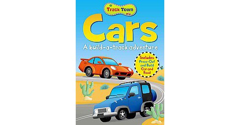 Cars : A Build-a-track Adventure, Includes Press-out and Build Cars and Road (Hardcover) (Lisa Miles & - image 1 of 1