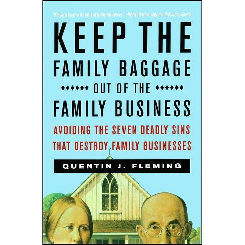 Keep the Family Baggage Out of the Family Business - by  Quentin J Fleming (Paperback) - image 1 of 1