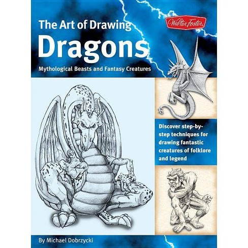 The Art of Drawing Dragons - (Collectors) by  Michael Dobrzycki (Paperback) - image 1 of 1