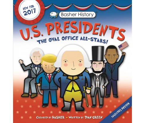 U.s. Presidents (Revised) (Paperback) (Simon Basher & Dan Green & Edward Widmer) - image 1 of 1