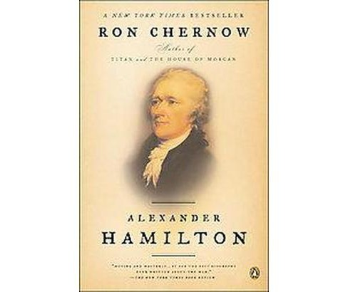 Alexander Hamilton (Reprint) (Paperback) by Ron Chernow - image 1 of 1