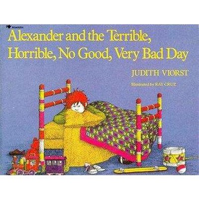 Alexander and the Terrible, Horrible, No (Reissue)(Paperback)by Judith Viorst