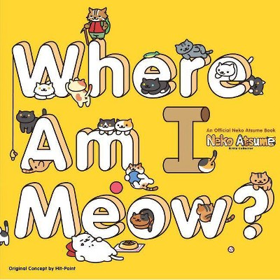 Neko Atsume Kitty Collector: Where Am I Meow? - (Paperback)