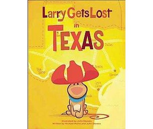 Larry Gets Lost in Texas (Hardcover) (Michael  Mullin) - image 1 of 1