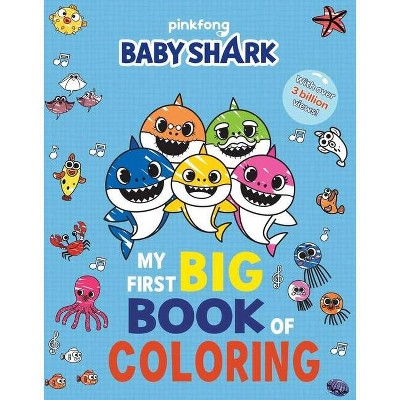 Pinkfong Baby Shark: My First Big Book of Coloring - (Paperback) - by Buzzpop