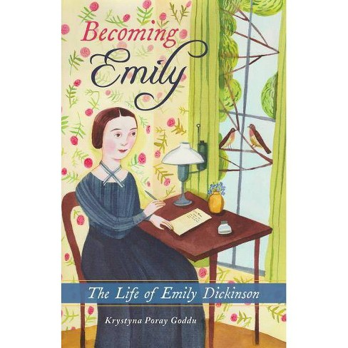 Becoming Emily - by  Krystyna Poray Goddu (Hardcover) - image 1 of 1