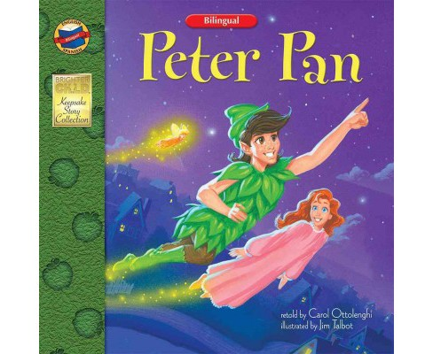 Peter Pan -  Bilingual by Carol Ottolenghi (Paperback) - image 1 of 1