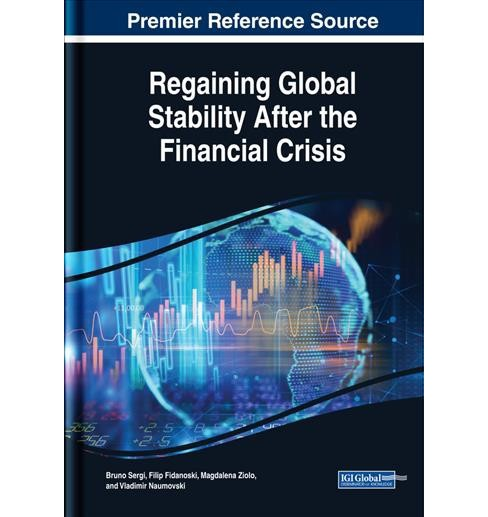 Regaining Global Stability After the Financial Crisis -  (Hardcover) - image 1 of 1