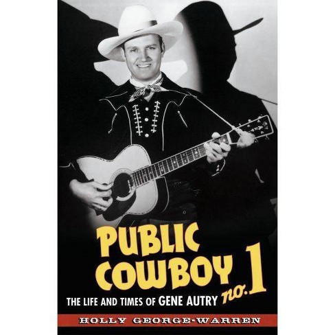Public Cowboy No. 1 - by  Holly George-Warren (Paperback) - image 1 of 1