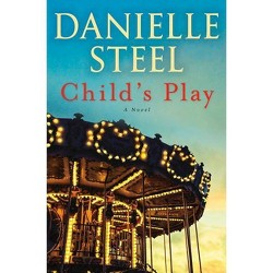Child's Play - by  Danielle Steel (Hardcover)