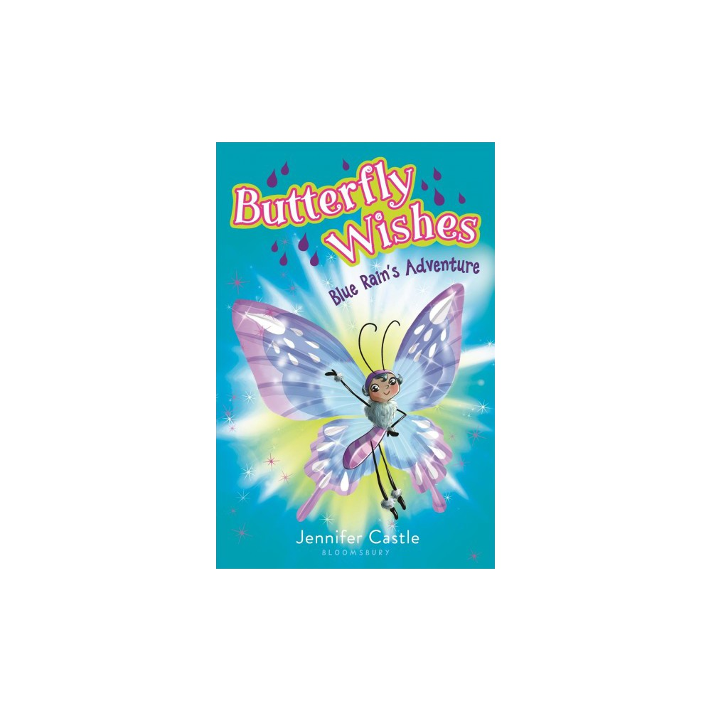 Blue Rain's Adventure - (Butterfly Wishes) by Jennifer Castle (Hardcover)