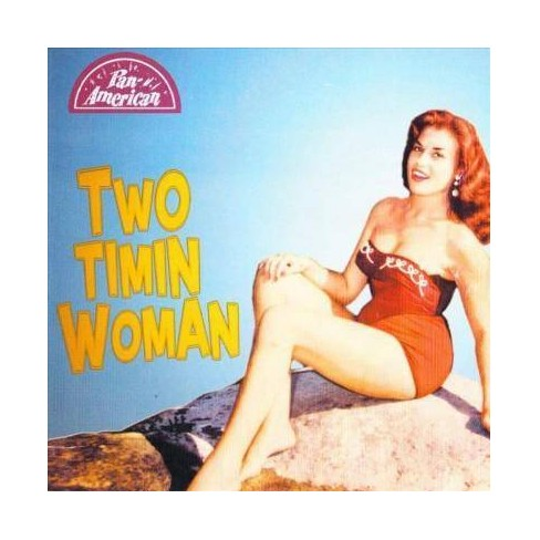 Various - Two Timin Woman (CD) - image 1 of 1