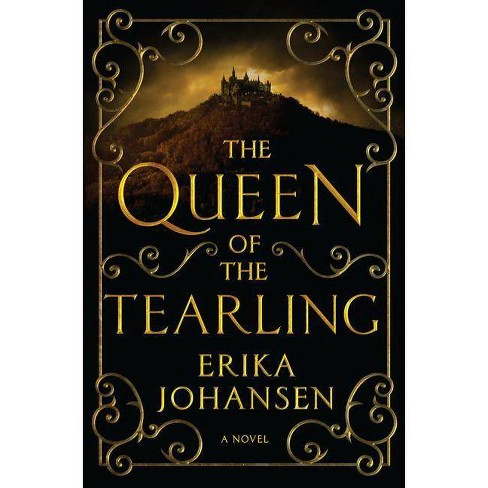 The Queen of the Tearling, Volume 1 - by  Erika Johansen (Hardcover) - image 1 of 1