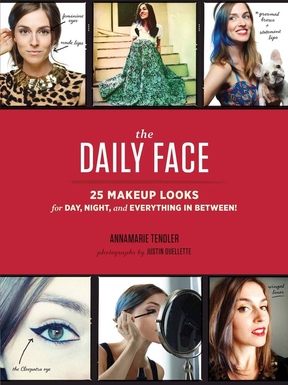 Baker Daily Face : 25 Makeup Looks for Day, Night, and Ev...