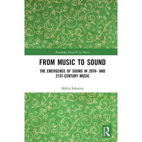 From Music to Sound - (Routledge Research in Music) by  Makis Solomos (Hardcover) - image 1 of 1