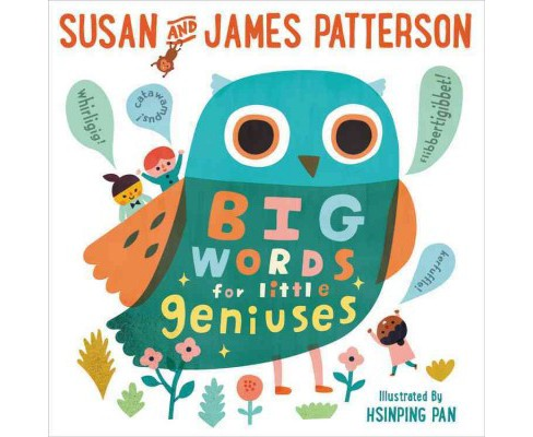 Big Words for Little Geniuses -  by Susan Patterson & James Patterson (School And Library) - image 1 of 1