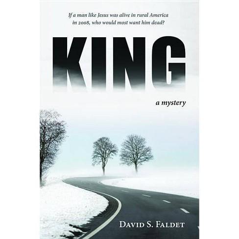 King - by  David S Faldet (Paperback) - image 1 of 1