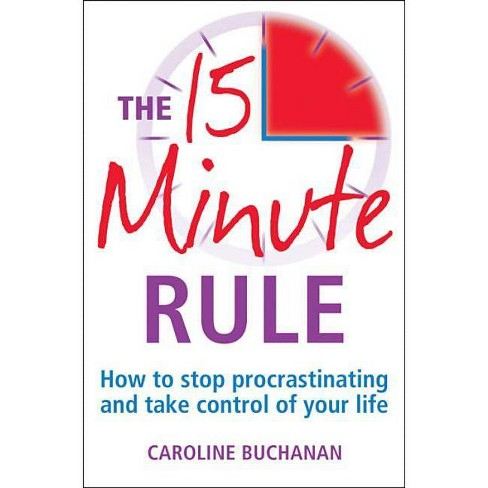 The 15 Minute Rule - by  Carol Buchanan (Paperback) - image 1 of 1