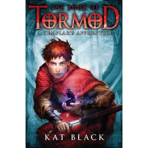 The Book of Tormod #1: A Templar's Apprentice - by  Kat Black (Hardcover) - image 1 of 1