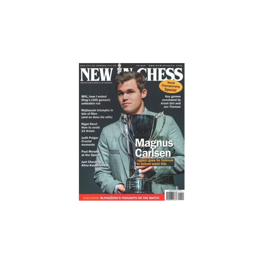 New in Chess Magazine 2018 : Read by Club Players in 116 Countries - (Paperback)