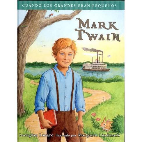 Mark Twain - by  Georgina Lazaro (Hardcover) - image 1 of 1