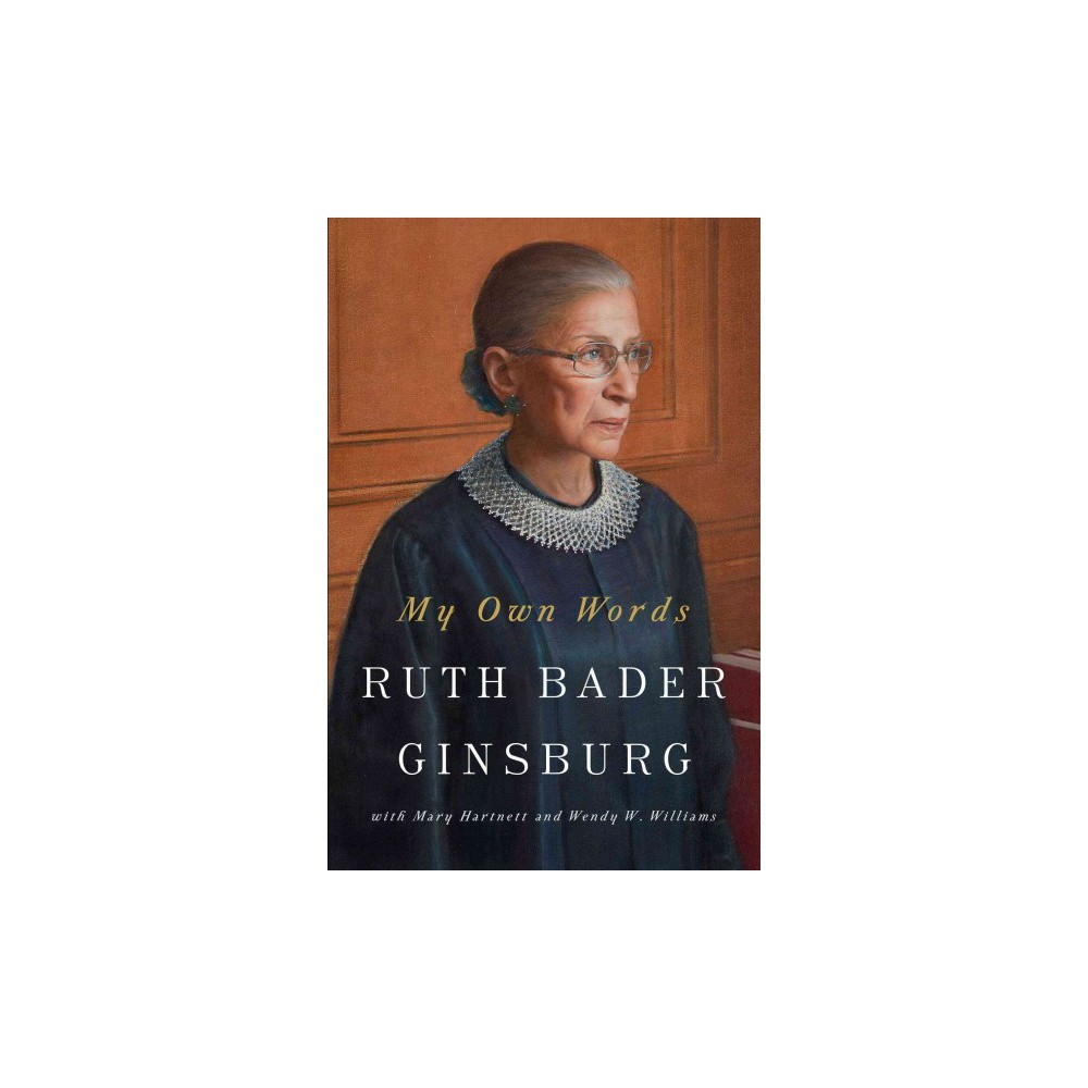 My Own Words (Hardcover) (Ruth Bader Ginsburg)