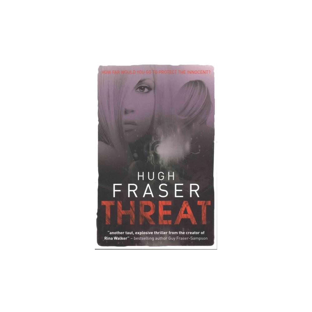 Threat (Paperback) (Hugh Fraser)