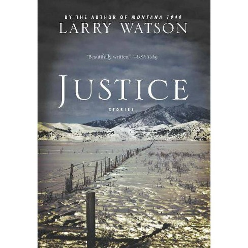 Justice - by  Larry Watson (Paperback) - image 1 of 1