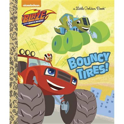 Bouncy Tires! (Hardcover) - by Mary Tillworth