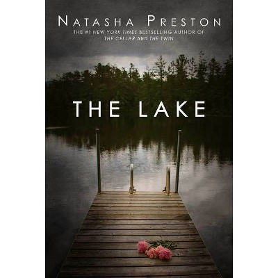 The Lake - by Natasha Preston (Paperback)