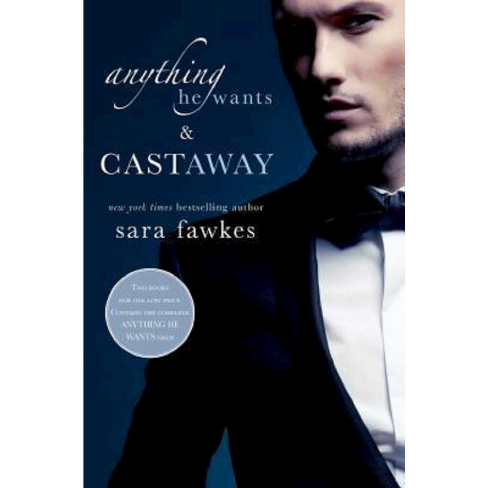 Anything He Wants & Castaway (Paperback) by Sara Fawkes