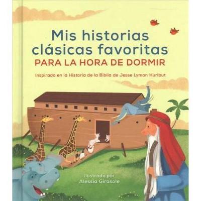Mis historias clásicas favoritas para dormer / The Bedtime Bible Story Book : Inspirado en la historia