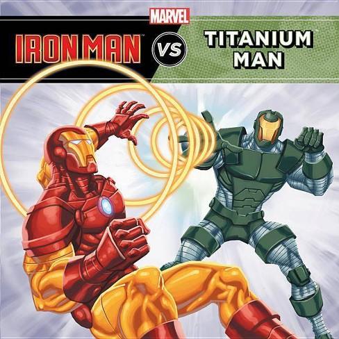 Iron Man vs. Titanium Man - (Marvel Super Hero vs. Book) (Paperback) - image 1 of 1
