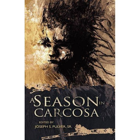 A Season in Carcosa - (Paperback) - image 1 of 1