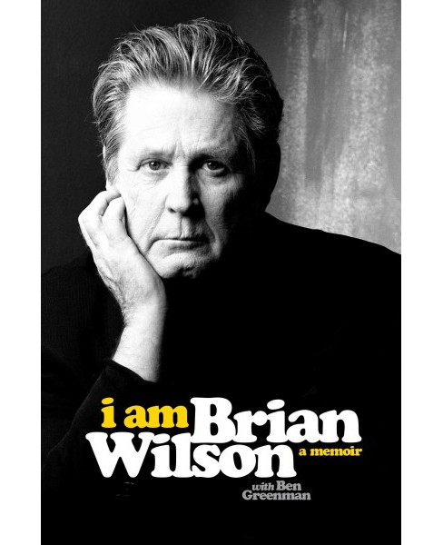 I Am Brian Wilson (Hardcover) - image 1 of 1