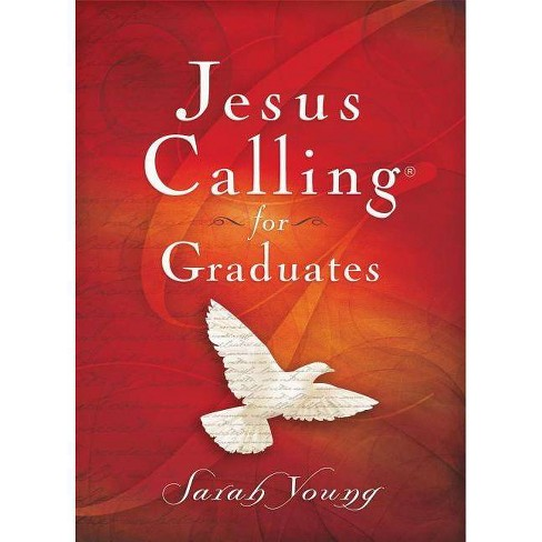 Jesus Calling for Graduates - (Jesus Calling(r)) by  Sarah Young (Hardcover) - image 1 of 1