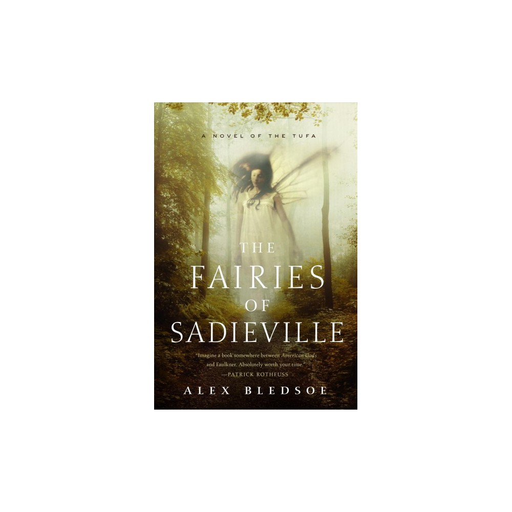 Fairies of Sadieville - (Tufa) by Alex Bledsoe (Hardcover)