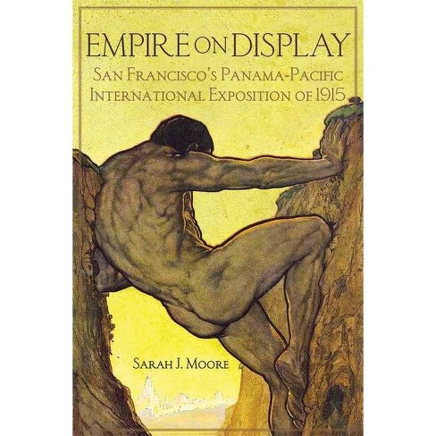 Empire on Display - by  Sarah J Moore (Hardcover) - image 1 of 1