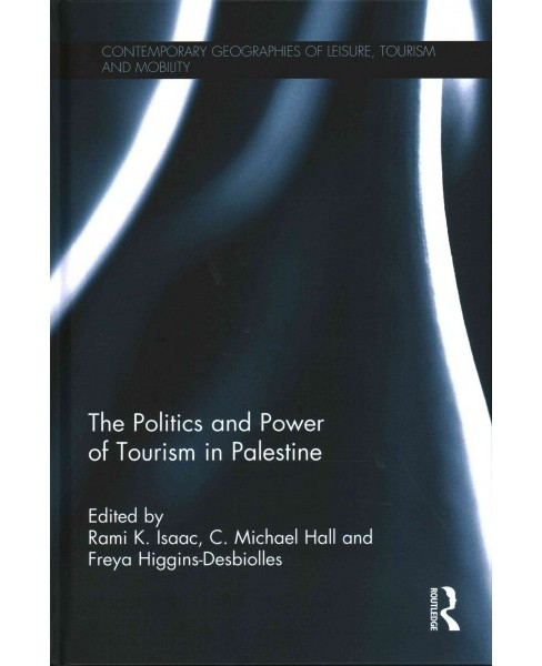 Politics and Power of Tourism in Palestine (Hardcover) - image 1 of 1