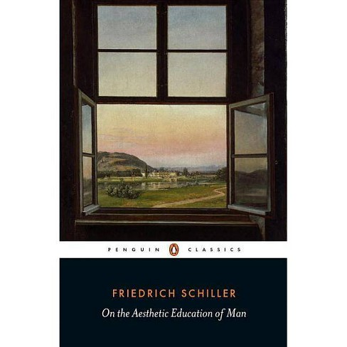 On the Aesthetic Education of Man - by  Friedrich Schiller (Paperback) - image 1 of 1