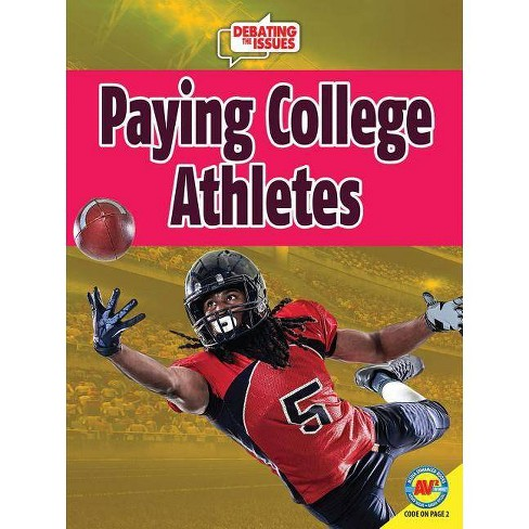 Paying College Athletes - (Debating the Issues) by  Gail Terp (Paperback) - image 1 of 1