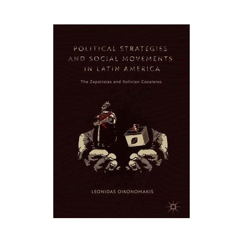 Political Strategies And Social Movements In Latin Target