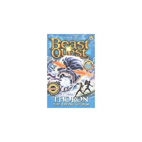 Beast Quest: 92: Thoron the Living Storm - by  Adam Blade (Paperback) - image 1 of 1