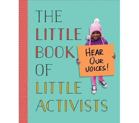 Little Book of Little Activists -  (Hardcover) - image 1 of 1