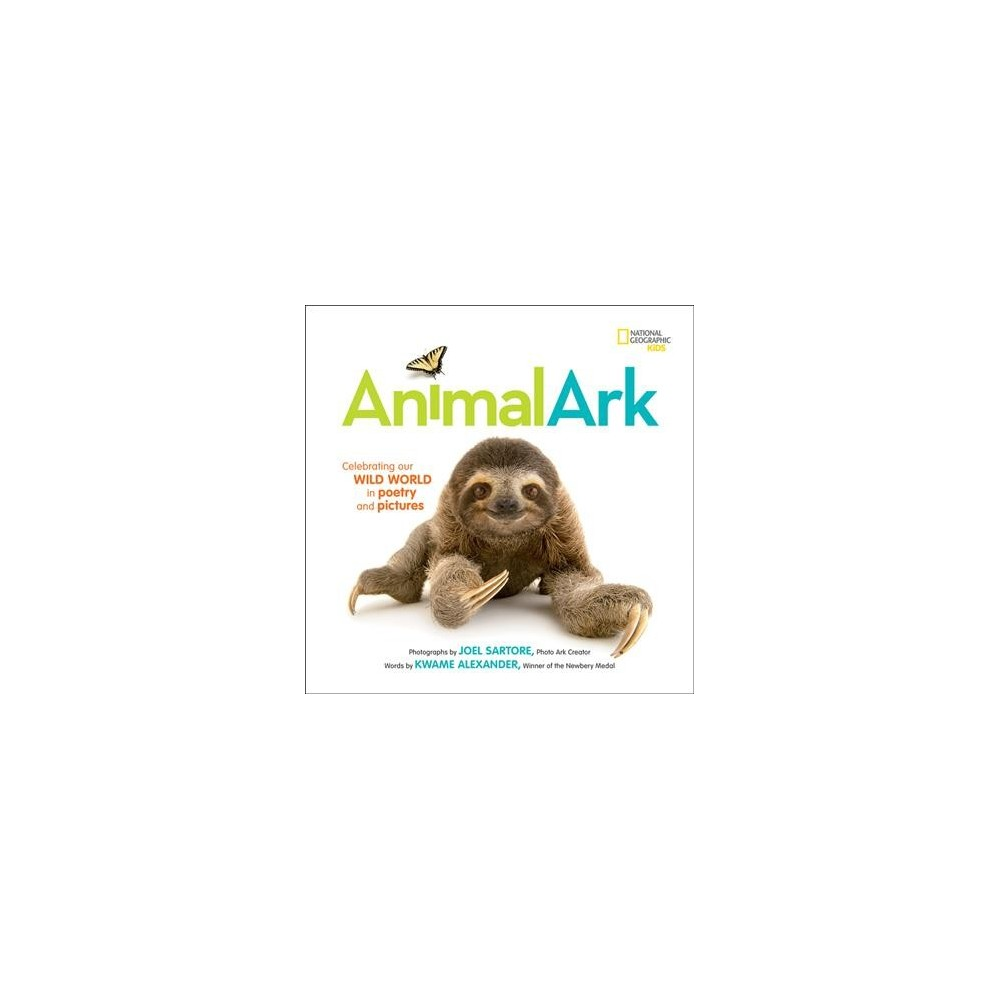 Animal Ark : Celebrating Our Wild World in Poetry and Pictures (Hardcover) (Kwame Alexander)