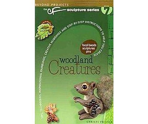 Woodland Creatures (Paperback) (Christi Friesen) - image 1 of 1